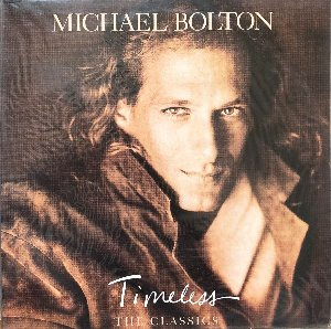Michael Bolton - Timeless: The Classics (미개봉)