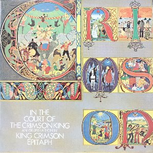 KING CRIMSON - IN THE COURT OF THE CRIMSON KING AN OBSERVATION BY KING CRIMSON/EPITAPH