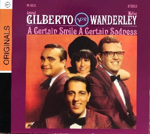 ASTRUD GILBERTO / WALTER WANDERLEY - A Certain Smile A Certain Sadness (디지팩 CD)