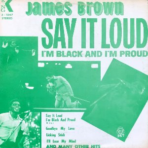 JAMES BROWN - SAY IT LOUD I'M BLACK AND I'M PROUD (해적판)