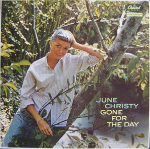 JUNE CHRISTY - Gone For The Day