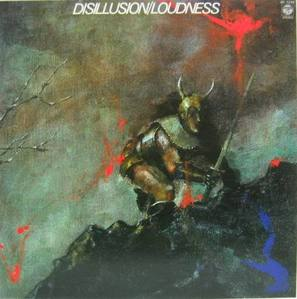 LOUDNESS - Disillusion