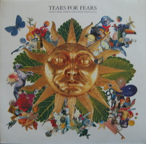 TEARS FOR FEARS - TEARS ROLL DOWN GREATEST HITS 82 - 92