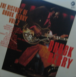 CHUCK BERRY - The History Of Chuck Berry Vol.2