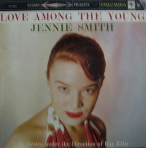 JENNIE SMITH - Love Among the Young (SEALED)