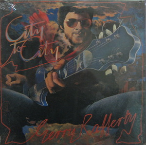 "GERRY RAFFERTY - CITY TO CITY (""Baker Street"")"
