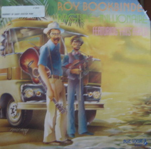 "ROY BOOKBINDER - Ragtime Millionaire featuring (""folk/blues"")"
