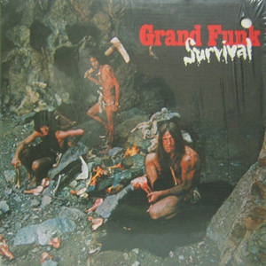 GRAND FUNK RAILROAD  - Survival (3 Color Photos of MARK, DON and MEL)