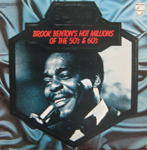 "BROOK BENTON - Brook Benton's Hot Millions Of the 50's & 60's (""Think Twice"")"