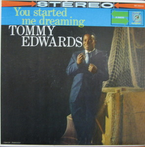 TOMMY EDWARDS - You Started Me Dreaming