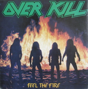 OVERKILL - FEEL THE FIRE (준라이센스)