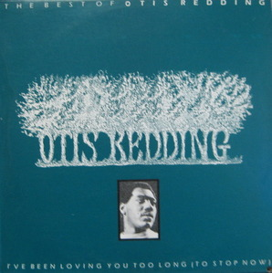 OTIS REDDING - THE BEST OF OTIS REDDING
