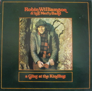 "Robin Williamson - A Glint at the Kindling (""THE INCREDIBLE STRING BAND/Folk-Rock"")"