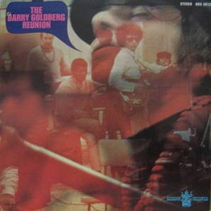 BARRY GOLDBERG - REUNION