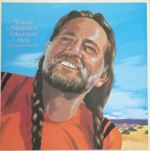 WILLIE NELSON - GREATEST HITS (& SOME THAT WILL BE) 2LP