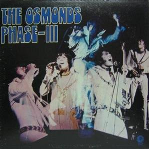 THE OSMONDS - Phase/3