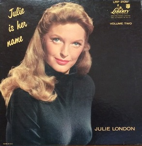 "JULIE LONDON - Is Her Name Volume Two (""Original first press"")"