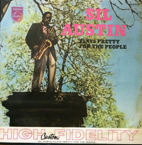 "SIL AUSTIN - PLAYS PRETTY FOR THE PEOPLE (""10인지 33RPM"")"
