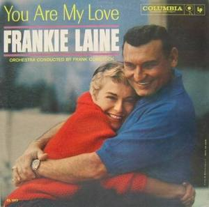 FRANKIE LAINE - You Are My Love
