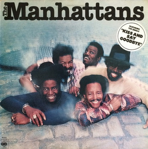 "MANHATTANS - The Manhattans (""Kiss and Say Goodbye"")"