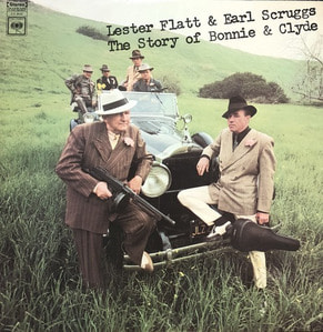 LESTER FLATT & EARL SCRUGGS - The Story Of Bonnie & Clyde
