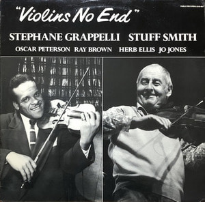 STEPHANE GRAPPELLI & STUFF SMITH - Violins No End / Oscar Peterson Herb Ellis