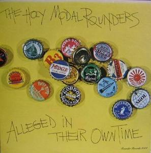 THE HOLY MCDAL ROUNDERS - Alleged In Ther Owntime