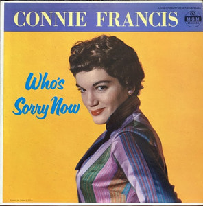 CONNIE FRANCIS - Who's Sorry Now ?