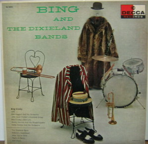BING CROSBY - BIng And The Dixieland Bands