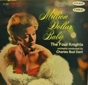 THE FOUR KNIGHTS - Million Dollan Baby