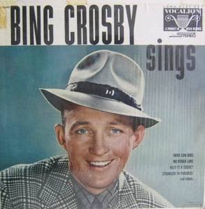 BING CROSBY - Sings