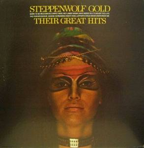 STEPPENWOLF - Their Great Hits