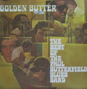 PAUL BETTERFIELD BLUES BAND - Golden Butter (2LP)