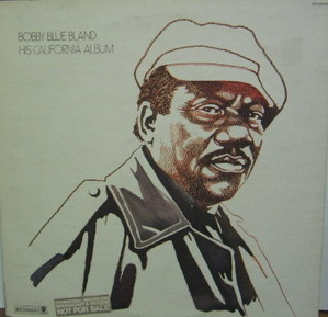 BOBBY BLAND - Bobby Blue Bland His California Album