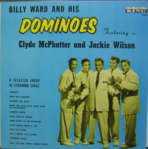 BILLY WARD AND HIS DOMINOES - Clyde McPhatter And Jackie Wilson