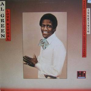 AL GREEN - Rare and Previously Unreleased 1968-1976