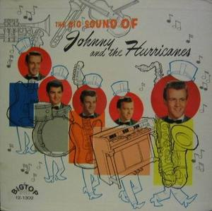 The Big Sound of JOHNNY AND THE HURRICANES