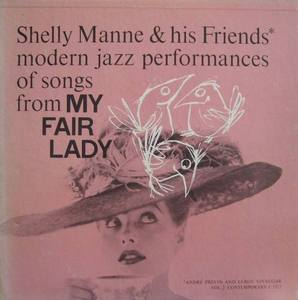 SHELLY MANNE - Modern Jazz Performances Of Songs From My Fair Lady