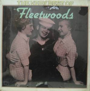 FLEETWOODS - The Very Best Of Fleetwoods
