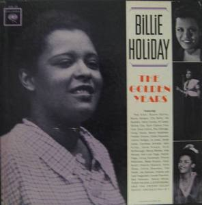 BILLIE HOLIDAY - THE GOLDEN YEARS (3LP BOX)