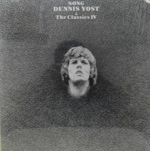 DENNIS YOST AND THE CLASSICS IV - Song