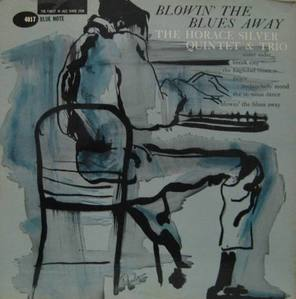 HORACE SILVER - BLOWING THE BLUES AWAY