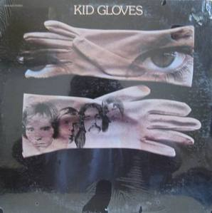 KID GLOVES - KID GLOVES