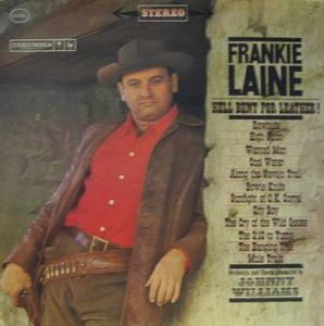 FRANKIE LAINE - Hell Bent For Leather !