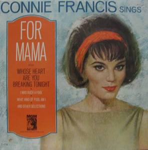 CONNIE FRANCIS - FOR MAMA AND OTHER SELECTIONS