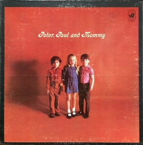 PETER, PAUL AND MARY - PETER,PAUL AND MOMMY