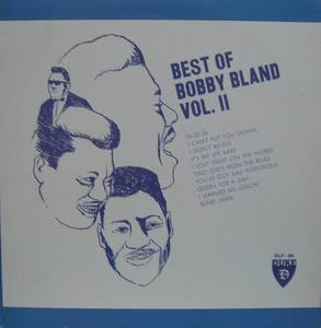 BOBBY BLAND - Best OF Vol. II