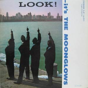 THE MOONGLOWS - LOOK !