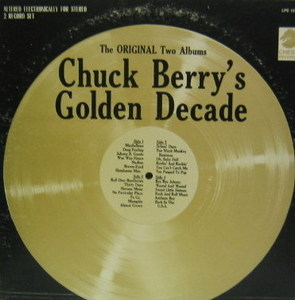 CHUCK BERRY - Chuck Berry's Golden Decade (2LP)