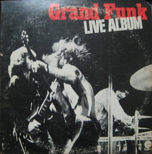 GRAND FUNK RAILROAD - LIVE ALBUM (2LP)